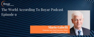 The World According To Boyar Podcast Episode 9: Mario Gabelli