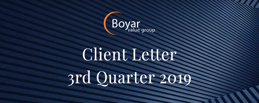 The Boyar Value Group's 3rd Quarter 2019 Client Letter