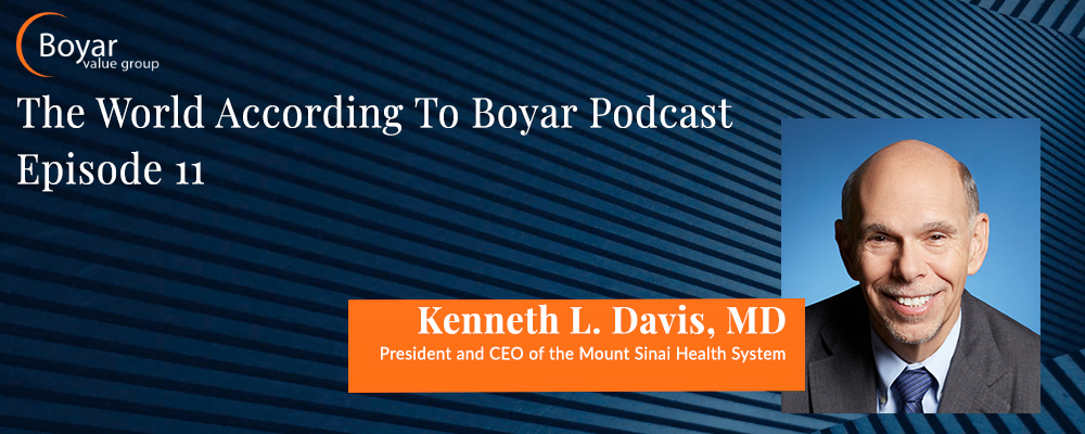 The World According to Boyar – Episode 11: Kenneth L. Davis, MD