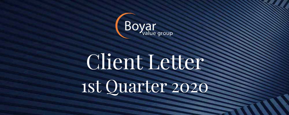 The Boyar Value Group's 1st Quarter 2020 Client Letter