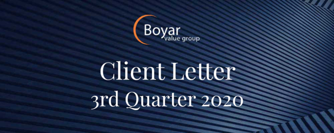 The Boyar Value Group 3rd Quarter 2020 Client Letter