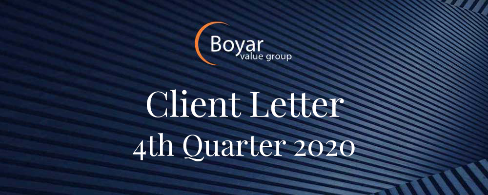 The Boyar Value Group 4th Quarter 2020 Client Letter